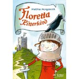 Matthias Morgenroth: Floretta Ritterkind
